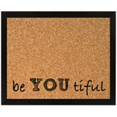 "Be You Tiful Silkscreened 22"" Wide Corkboard"