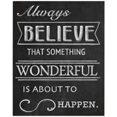 "Always Believe 20"" High Canvas Wall Art"