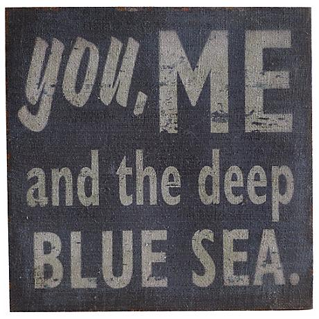 "You Me and the Deep Blue Sea 15 3/4"" Square Wall Art"