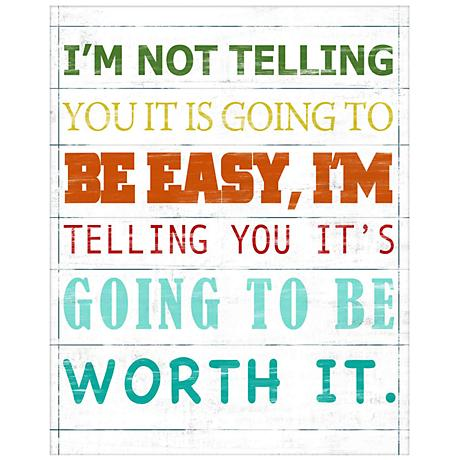 "Going To Be Worth It 20 1/2"" High Giclee Framed Wall Art"
