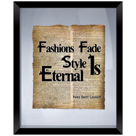 "Fashions Fade Quote 22"" High Floating Picture Frame Wall Art"
