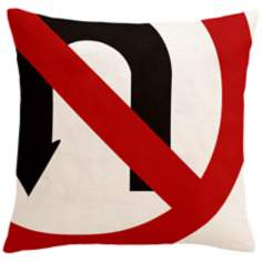 "Street Smart No U-Turn 18"" Square Down Throw Pillow"